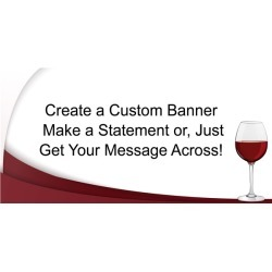 Red Wine Custom Banner by Windy City Novelties