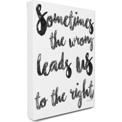 Stupell Sometimes The Wrong Leads Us To The Right Canvas Wall Art by lulusimon STUDIO found on Bargain Bro Philippines from Gilt City for $49.99