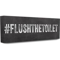 Stupell Home Decor #Flushthetoilet Hashtag Typography found on Bargain Bro Philippines from Gilt City for $29.99