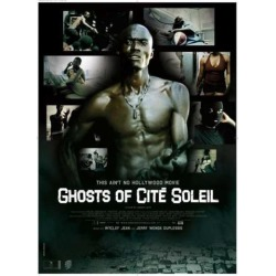 Ghosts of Cite Soleil Movie Poster (27 x 40)