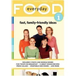 Everyday Food Vol. 1: Fast, Family-Friendly Ideas