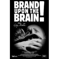 Brand Upon the Brain! Movie Poster (27 x 40)
