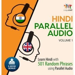 Hindi Parallel Audio - Learn Hindi with 501 Random Phrases using Parallel Audio - Volume 1 - Download