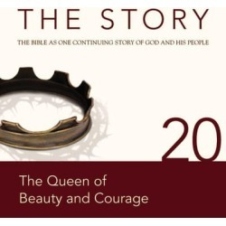 NIV, The Story: Chapter 20 - The Queen of Beauty and Courage, Audio Download - Download