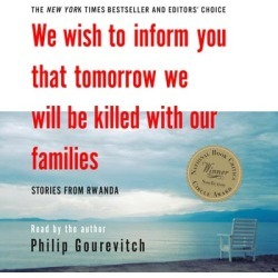 We Wish to Inform You That Tomorrow We Will Be Killed with Our Families - Download found on Bargain Bro India from Downpour for $26.99