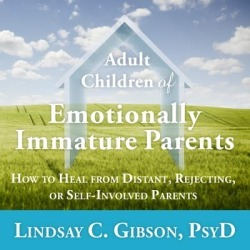 Adult Children of Emotionally Immature Parents - Download