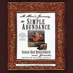 A Man's Journey to Simple Abundance - Download