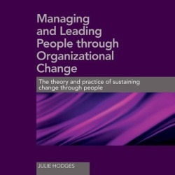 Managing and Leading People Through Organizational Change - Download found on Bargain Bro India from Downpour for $29.99