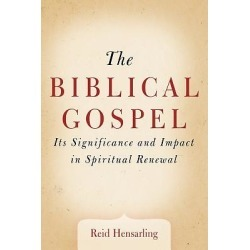 The Biblical Gospel - Its Significance and Impact in Spiritual Renewal