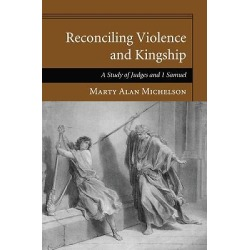 Reconciling Violence and Kingship found on Bargain Bro India from cokesbury.com US for $46.00