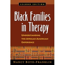 Black Families in Therapy, Second Edition - Understanding the African American Experience