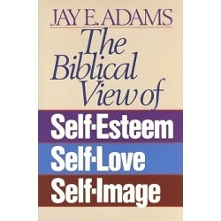 The Biblical View of Self-Esteem, Self-Love, and Self-Image found on Bargain Bro India from cokesbury.com US for $12.99