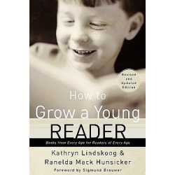 How to Grow a Young Reader - Books from Every Age for Readers of Every Age