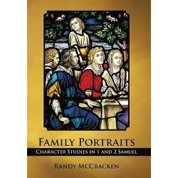 Family Portraits - Character Studies in 1 and 2 Samuel