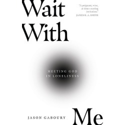 Wait with Me - Meeting God in Loneliness found on Bargain Bro from cokesbury.com US for USD $12.16