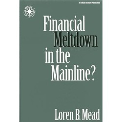 Financial Meltdown in the Mainline