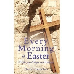 Every Morning is Easter - A Journey of Prayer and Reflection found on Bargain Bro Philippines from cokesbury.com US for $13.99