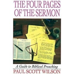 The Four Pages of the Sermon - A Guide to Biblical Preaching found on Bargain Bro from cokesbury.com US for USD $22.03