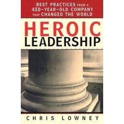 Heroic Leadership - Best Practices from a 450-Year-Old Company That Changed the World found on Bargain Bro India from cokesbury.com US for $16.95