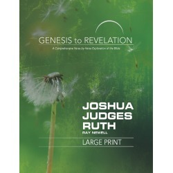 Genesis to Revelation: Joshua, Judges, Ruth Participant Book [Large Pr - A Comprehensive Verse-by-Verse Exploration of the Bible