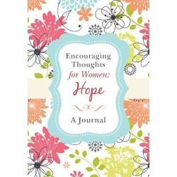 Encouraging Thoughts for Women - Hope Journal