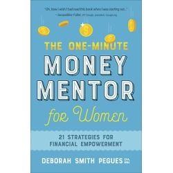The One-Minute Money Mentor for Women - 21 Strategies for Financial Empowerment