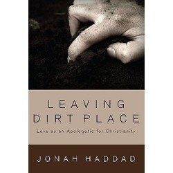 Leaving Dirt Place - Love as an Apologetic for Christianity found on Bargain Bro India from cokesbury.com US for $20.00