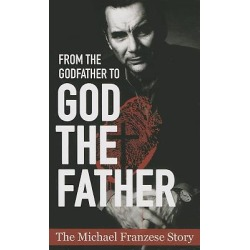 From the Godfather to God the Father - The Michael Francise Story found on Bargain Bro from cokesbury.com US for USD $7.59