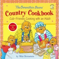 The Berenstain Bears Country Cookbook - Cub-Friendly Cooking with an Adult
