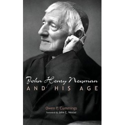 John Henry Newman and His Age found on Bargain Bro India from cokesbury.com US for $45.00