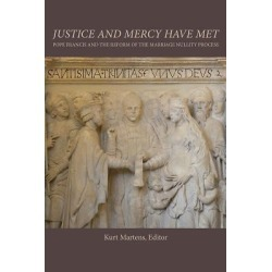 Justice and Mercy Have Met - Pope Francis and the Reform of the Marriage Nullity Process found on Bargain Bro India from cokesbury.com US for $34.95