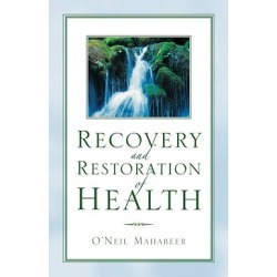 Recovery and Restoration of Health