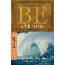 Be Strong (Joshua) - Putting God's Power to Work in Your Life found on Bargain Bro from cokesbury.com US for USD $11.39
