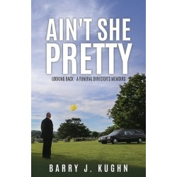 Ain't She Pretty - Looking Back - A Funeral Director's Memoirs found on Bargain Bro Philippines from cokesbury.com US for $25.99