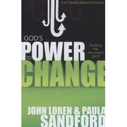 God's Power to Change - Healing the Wounded Spirit