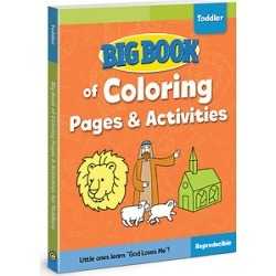 Big Book of Coloring Pages and Activities for Toddlers (Big Books)
