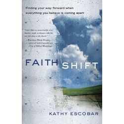 Faith Shift - Finding Your Way Forward When Everything You Believe Is Coming Apart found on Bargain Bro Philippines from cokesbury.com US for $14.99