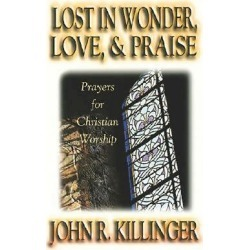 Lost in Wonder, Love and Praise - Prayers for Christian Worship found on Bargain Bro India from cokesbury.com US for $19.99