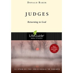 LifeGuide Bible Study - Judges - Returning to God