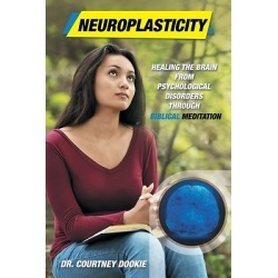 Neuroplasticity - Healing the Brain from Psychological Disorders Through Biblical Meditation found on Bargain Bro from cokesbury.com US for USD $13.68