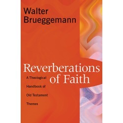 Reverberations of Faith - A Theological Handbook of Old Testament Themes found on Bargain Bro from cokesbury.com US for USD $26.60