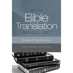 Which Bible Translation Should I Use? - A Comparison of 4 Major Recent Versions