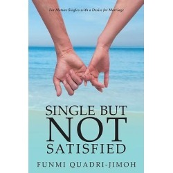 Single But Not Satisfied - For Mature Singles with a Desire for Marriage found on Bargain Bro Philippines from cokesbury.com US for $9.95