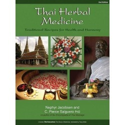 Thai Herbal Medicine - Traditional Recipes for Health and Harmony