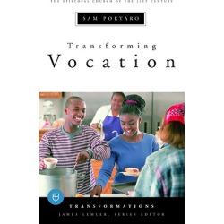 Transforming Vocation - Transformations series