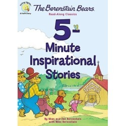 The Berenstain Bears 5-Minute Inspirational Stories - Read-Along Classics