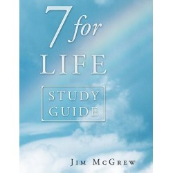 7 for Life Study Guide