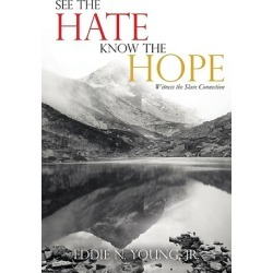 See the Hate Know the Hope - Witness the Slave Connection found on Bargain Bro Philippines from cokesbury.com US for $15.49