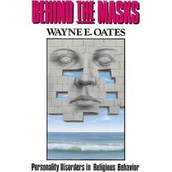 Behind the Masks - Personality Disorders in Religious Behavior