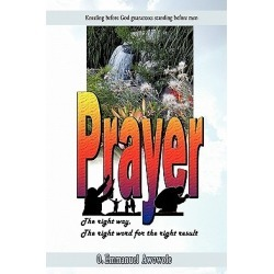 Prayer. the Right Way, the Right Word for the Right Result found on Bargain Bro Philippines from cokesbury.com US for $14.99
